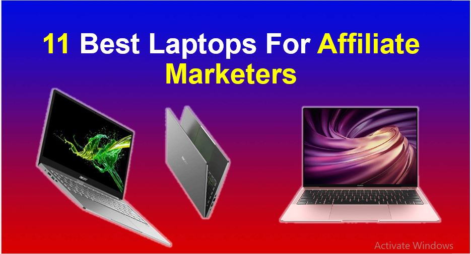 best laptops for affiliate marketers