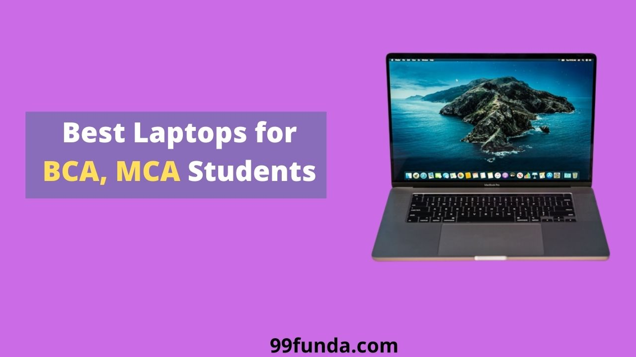 Best Laptops for BCA, MCA Students