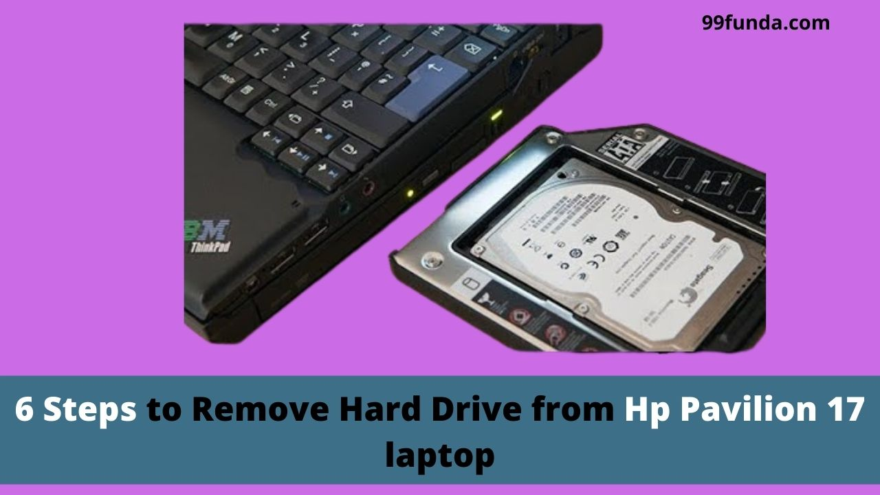 How to Remove Hard Drive from Hp Pavilion 17 laptop